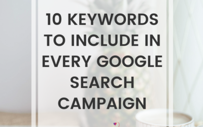 10 Keywords To Include In Every Google Search Campaign