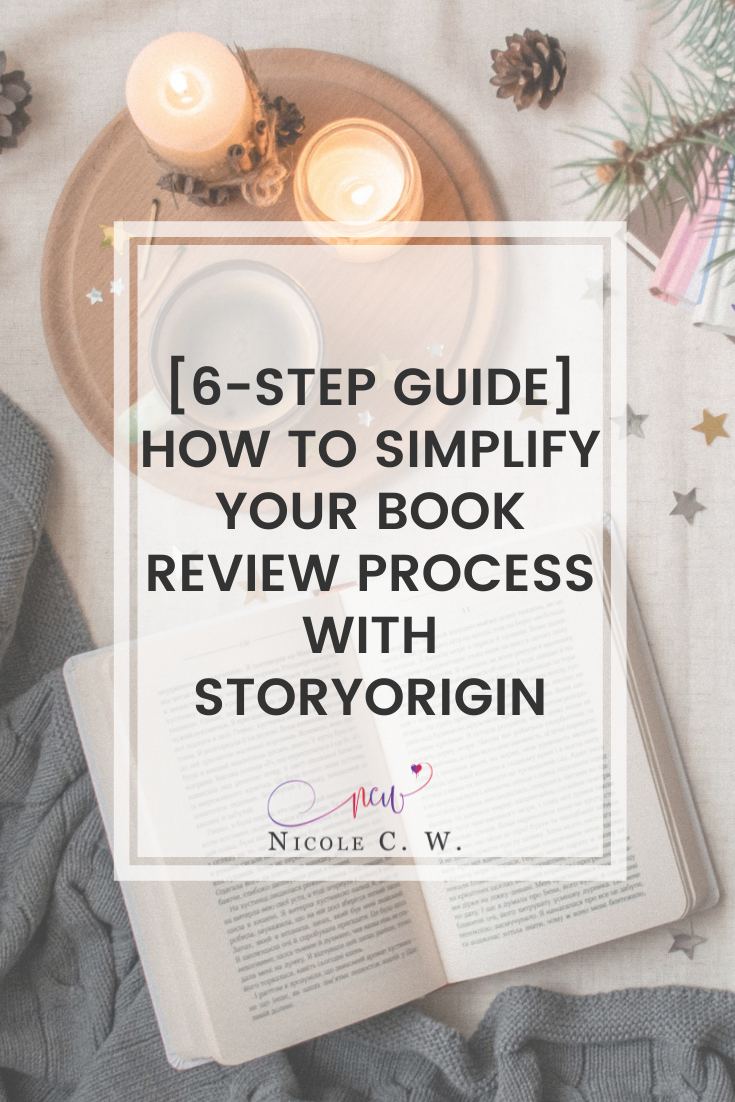 [Self-Publishing Tips] [6-Step Guide] How To Simplify Your Book Review Process With StoryOrigin