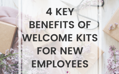 4 Key Benefits Of Welcome Kits For New Employees